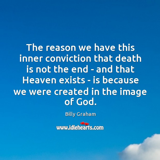 Image, The reason we have this inner conviction that death is not the