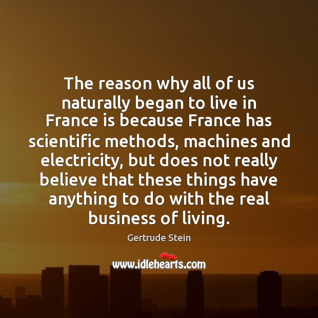 The reason why all of us naturally began to live in France Image