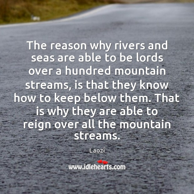 The reason why rivers and seas are able to be lords over Image
