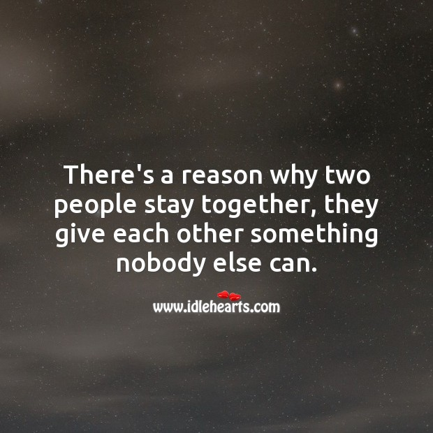 Image, The reason why two people stay together.