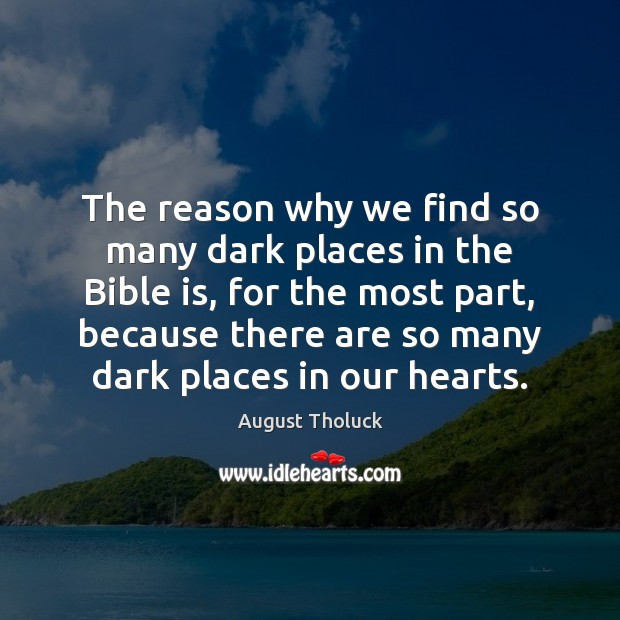 The reason why we find so many dark places in the Bible Image