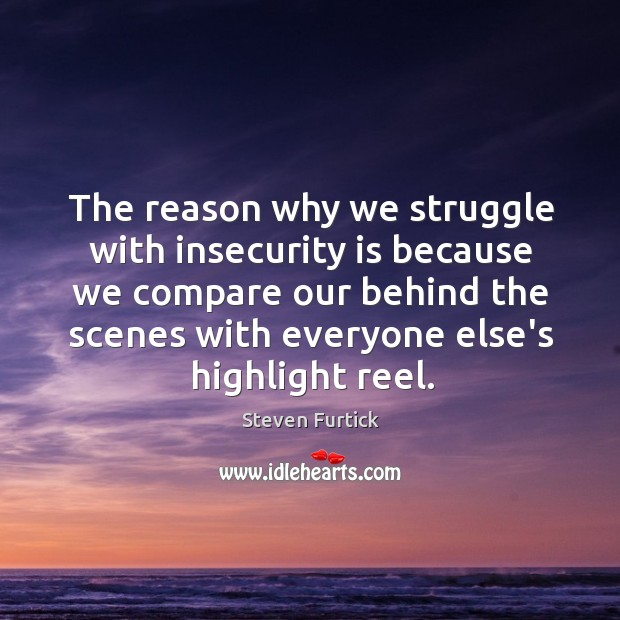 Image, The reason why we struggle with insecurity is because we compare our