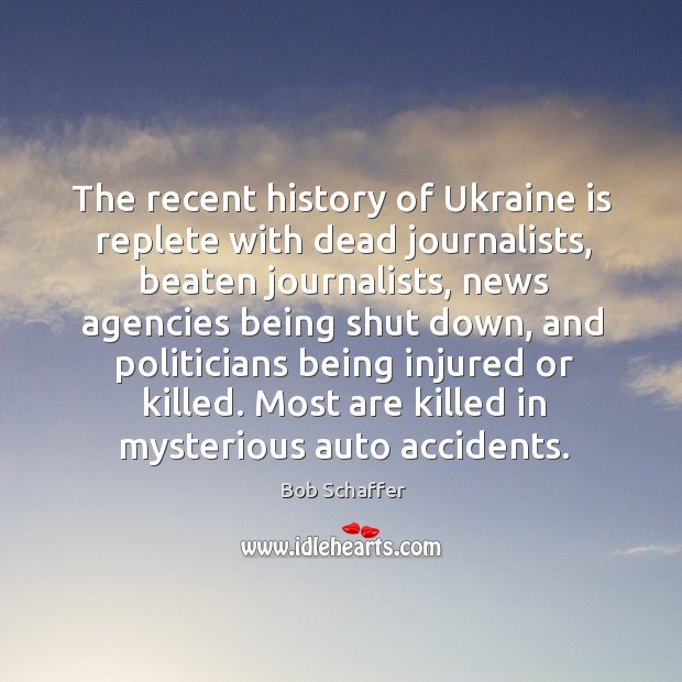 Image, The recent history of ukraine is replete with dead journalists, beaten journalists