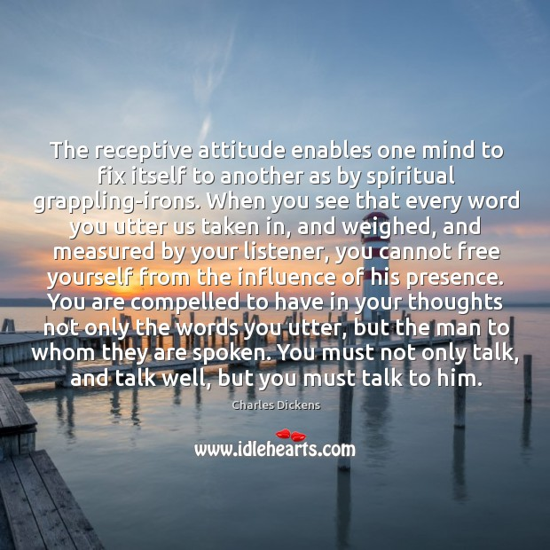 Image, The receptive attitude enables one mind to fix itself to another as