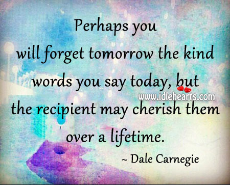 The recipient may cherish them over a lifetime. Image