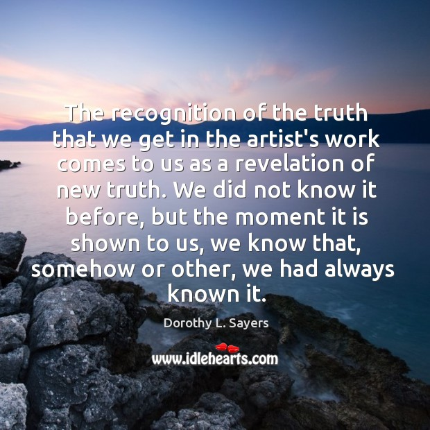 The recognition of the truth that we get in the artist's work Image