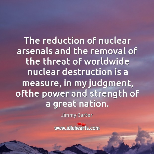 Image, The reduction of nuclear arsenals and the removal of the threat of
