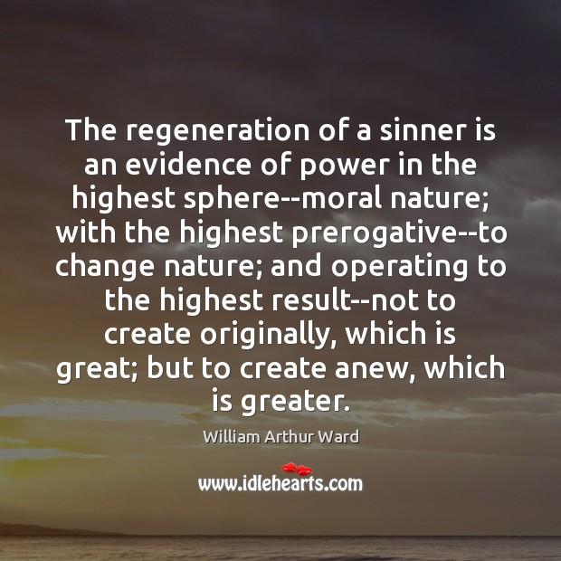 Image, The regeneration of a sinner is an evidence of power in the