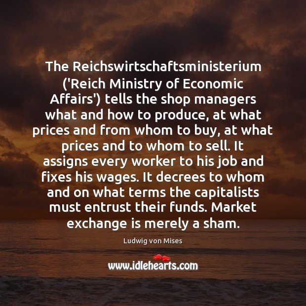 Image, The Reichswirtschaftsministerium ('Reich Ministry of Economic Affairs') tells the shop managers what
