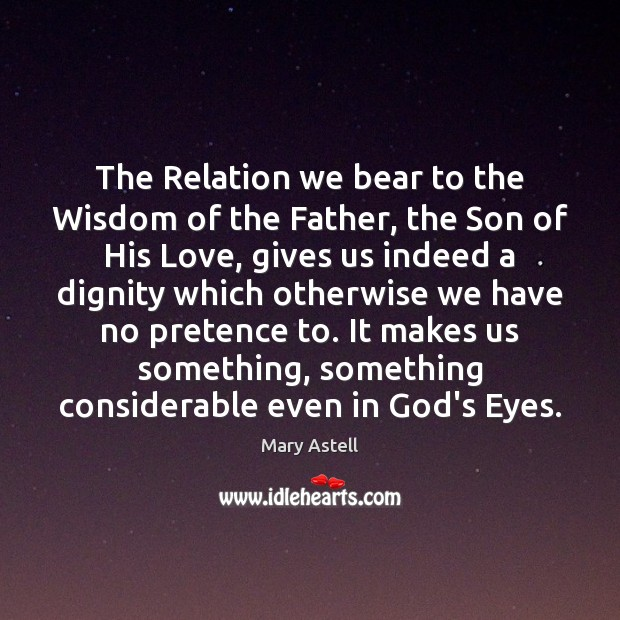 The Relation we bear to the Wisdom of the Father, the Son Image