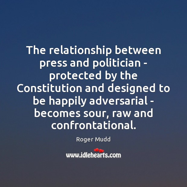 Image, The relationship between press and politician – protected by the Constitution and