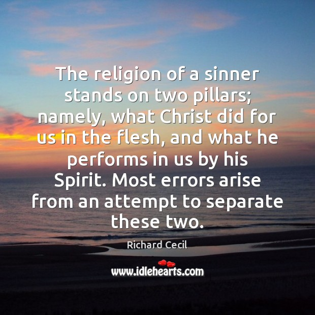 The religion of a sinner stands on two pillars; namely, what Christ Image