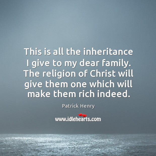 Image, The religion of christ will give them one which will make them rich indeed.