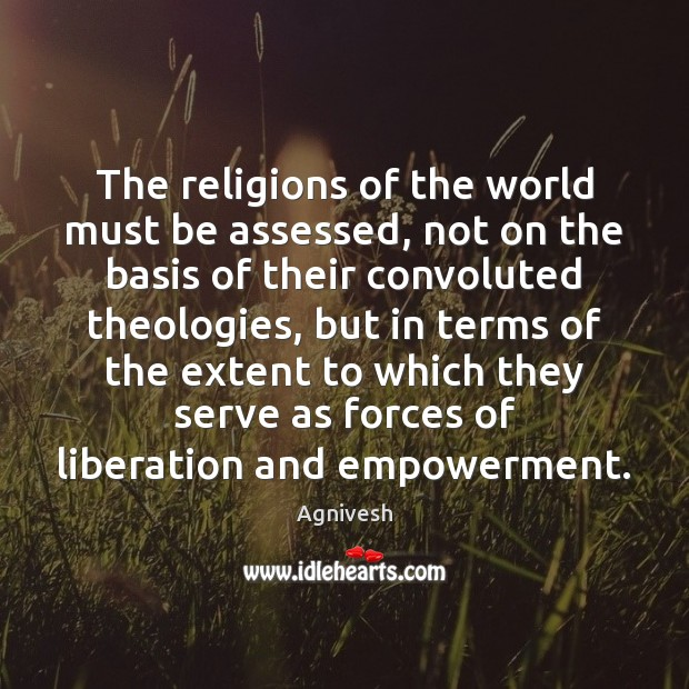 Image, The religions of the world must be assessed, not on the basis