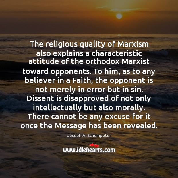 Image, The religious quality of Marxism also explains a characteristic attitude of the