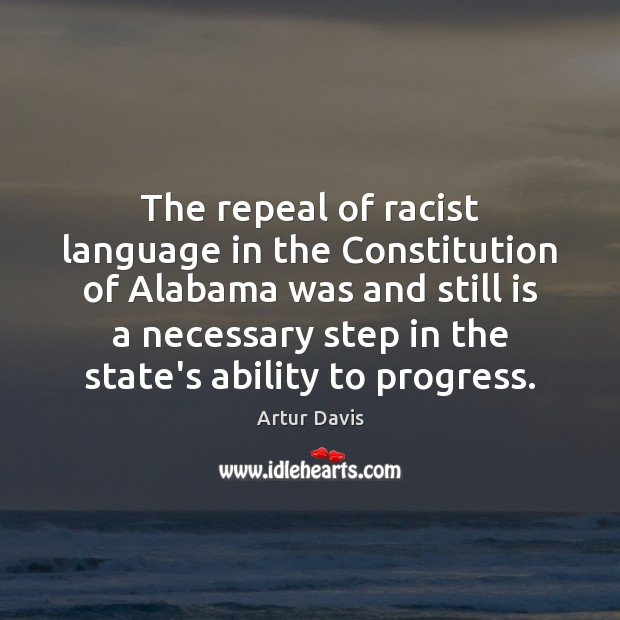 Image, The repeal of racist language in the Constitution of Alabama was and