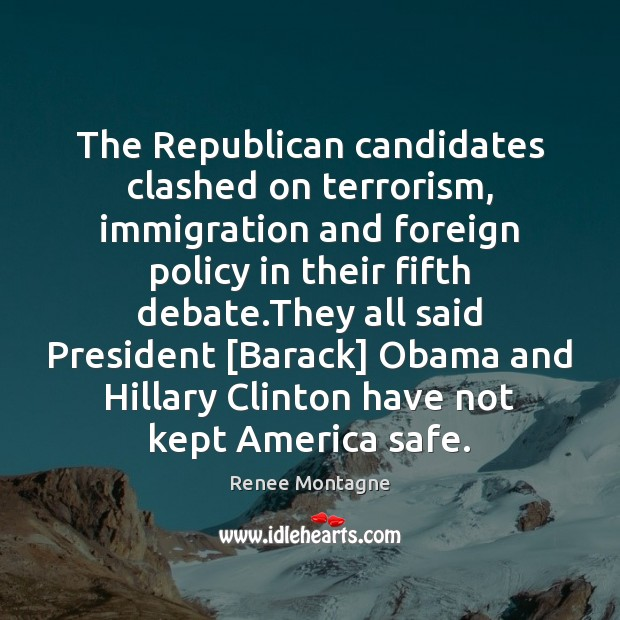 Image, The Republican candidates clashed on terrorism, immigration and foreign policy in their