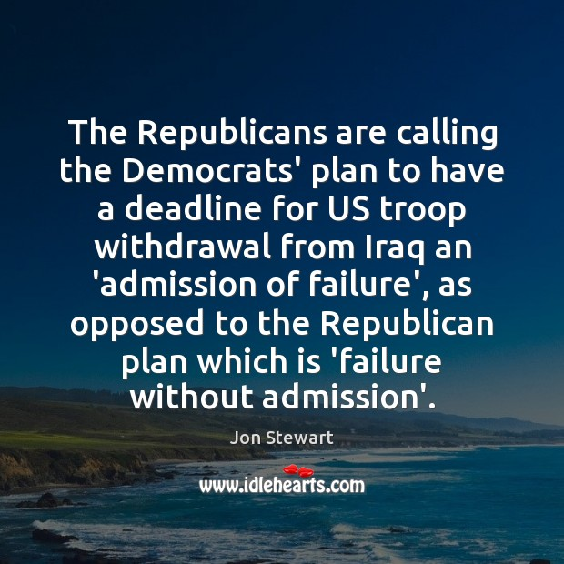 Image, The Republicans are calling the Democrats' plan to have a deadline for