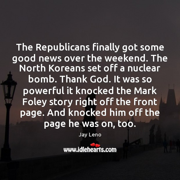Image, The Republicans finally got some good news over the weekend. The North