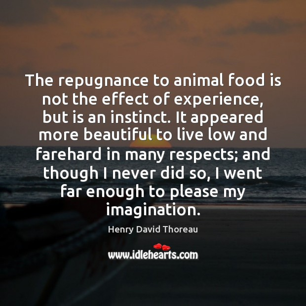 The repugnance to animal food is not the effect of experience, but Image