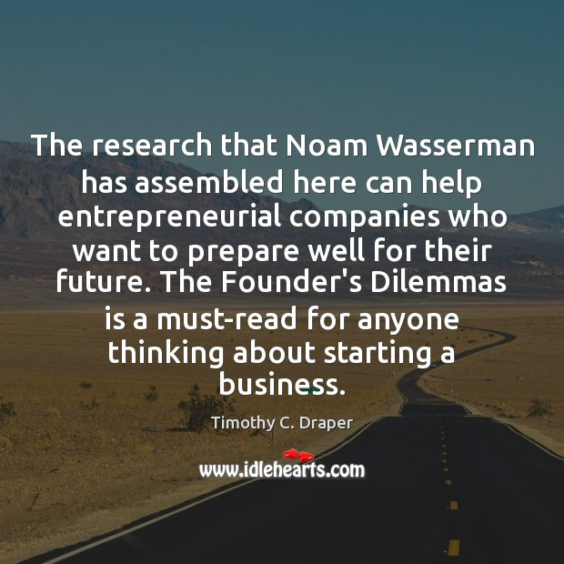 The research that Noam Wasserman has assembled here can help entrepreneurial companies Image