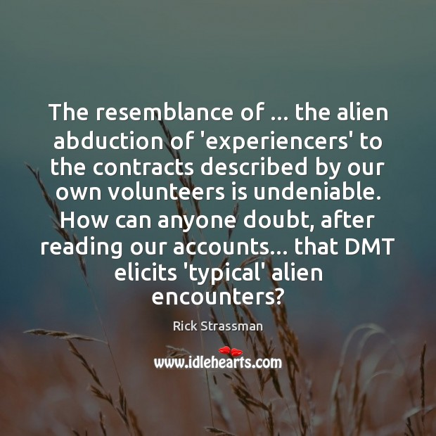 Image, The resemblance of … the alien abduction of 'experiencers' to the contracts described