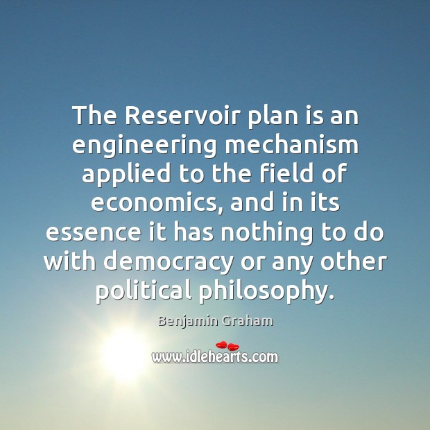 The Reservoir plan is an engineering mechanism applied to the field of Image
