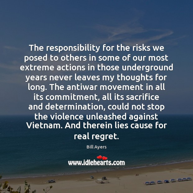 The responsibility for the risks we posed to others in some of Determination Quotes Image