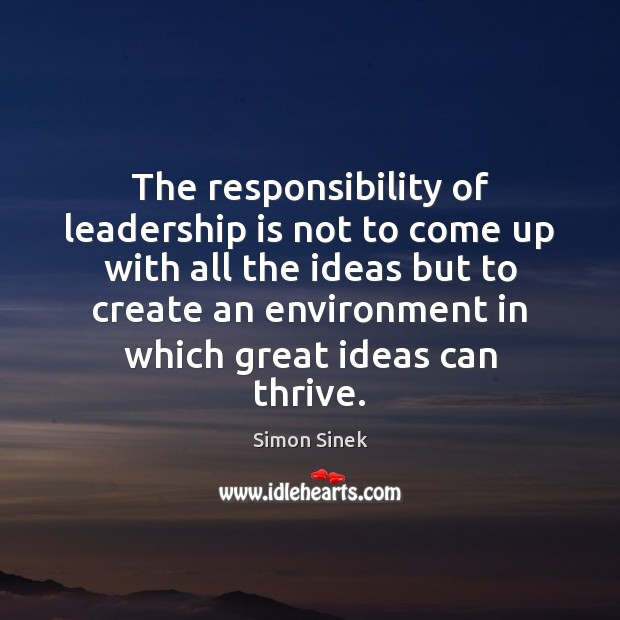 The responsibility of leadership is not to come up with all the Image
