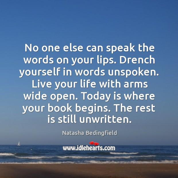 The rest is still unwritten. Natasha Bedingfield Picture Quote