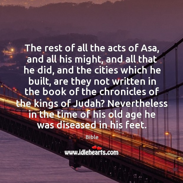 Image, The rest of all the acts of asa, and all his might, and all that he did, and the cities which he built