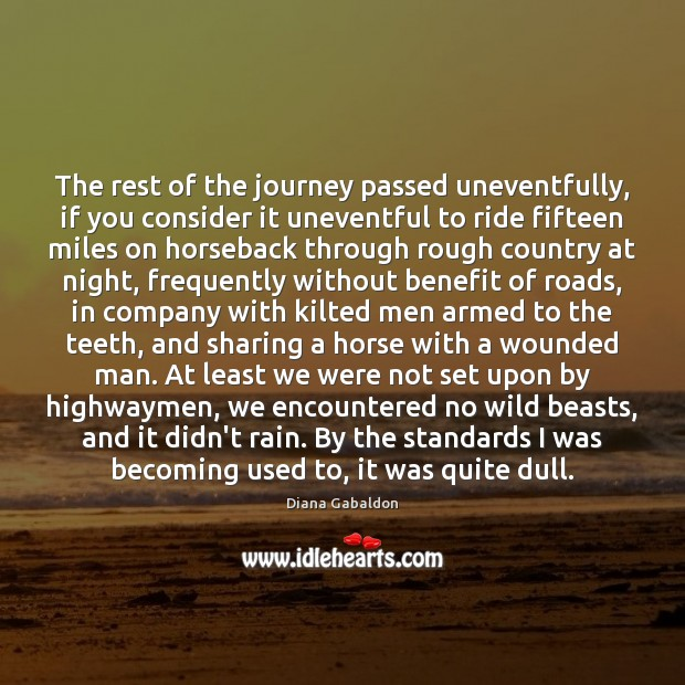 Image, The rest of the journey passed uneventfully, if you consider it uneventful
