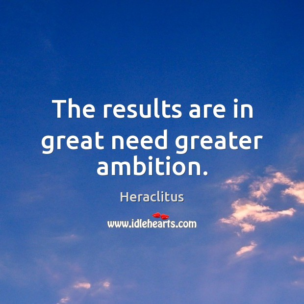 The results are in great need greater ambition. Image