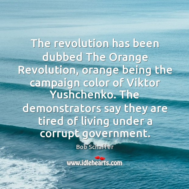 Image, The revolution has been dubbed the orange revolution, orange being the campaign color of viktor yushchenko.