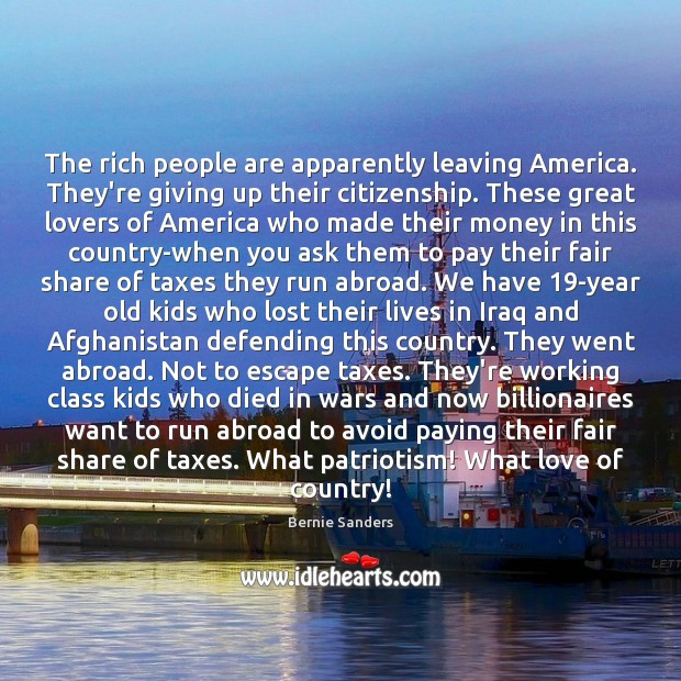 The rich people are apparently leaving America. They're giving up their citizenship. Image