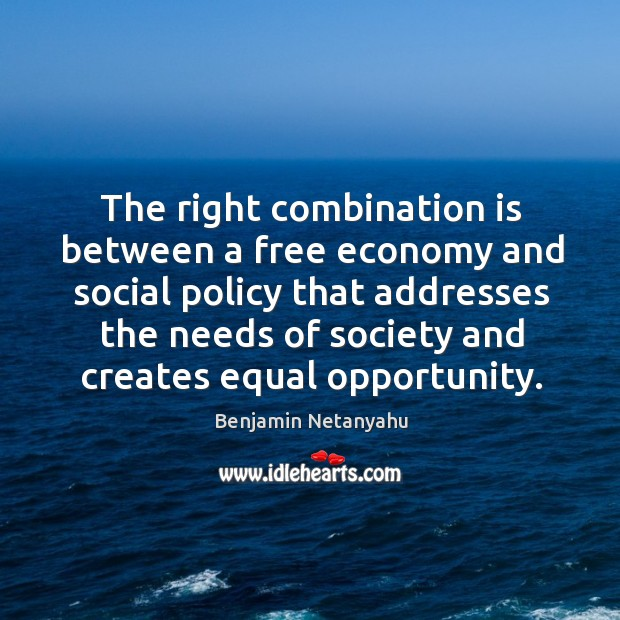 Image, The right combination is between a free economy and social policy that