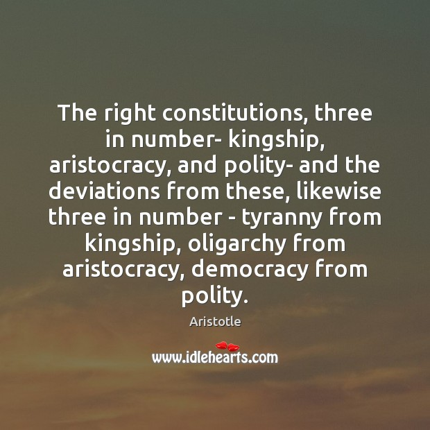 Image, The right constitutions, three in number- kingship, aristocracy, and polity- and the