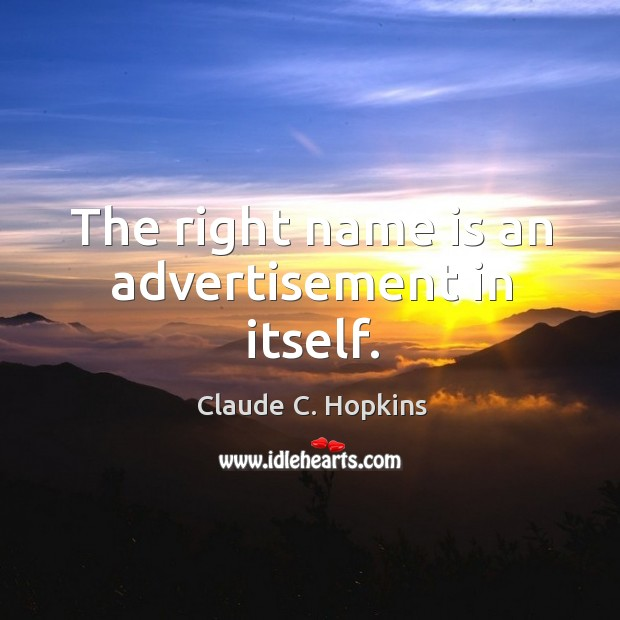 The right name is an advertisement in itself. Image