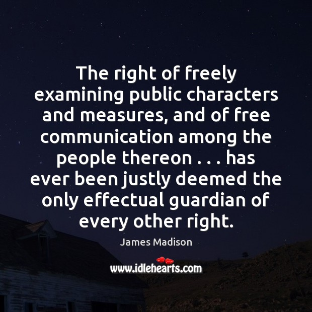 The right of freely examining public characters and measures, and of free Image