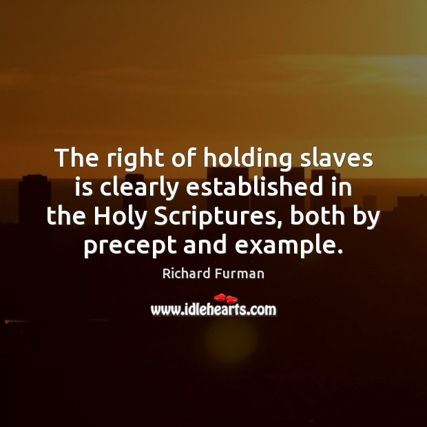 The right of holding slaves is clearly established in the Holy Scriptures, Image