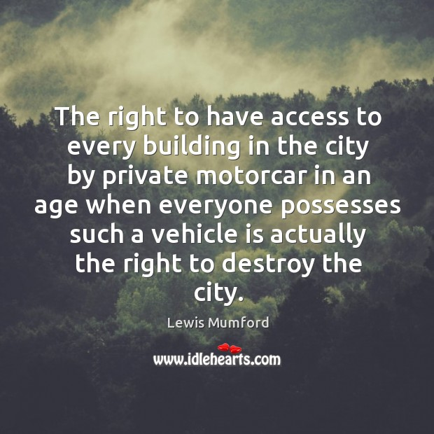 The right to have access to every building in the city by Image