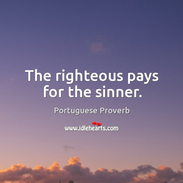Image, The righteous pays for the sinner.