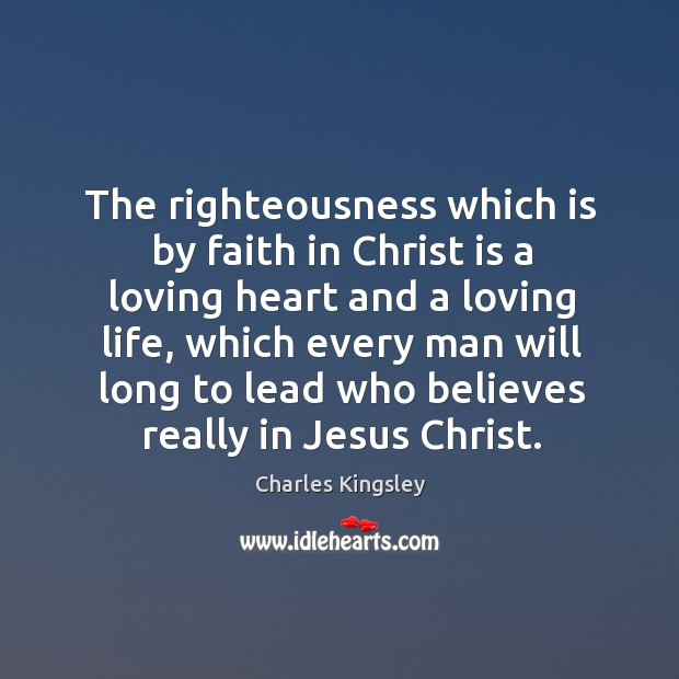 Image, The righteousness which is by faith in Christ is a loving heart