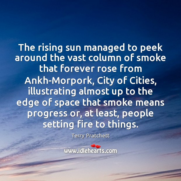 Image, The rising sun managed to peek around the vast column of smoke