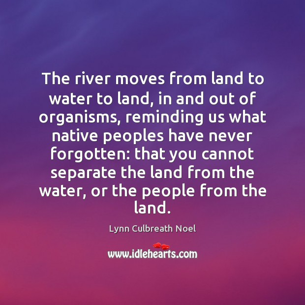 The river moves from land to water to land, in and out Image