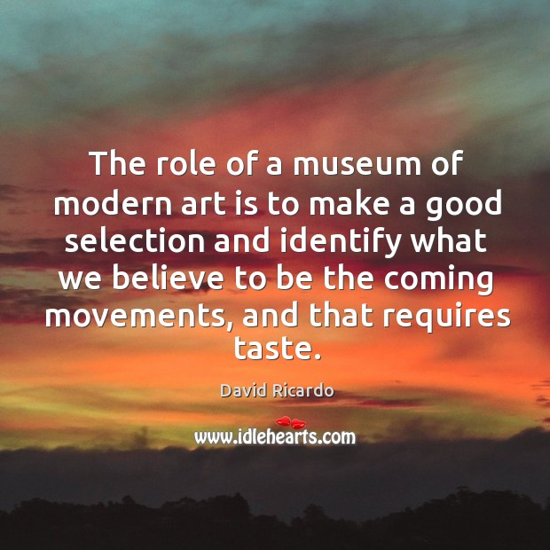 Image, The role of a museum of modern art is to make a good selection