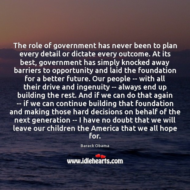 Image, The role of government has never been to plan every detail or
