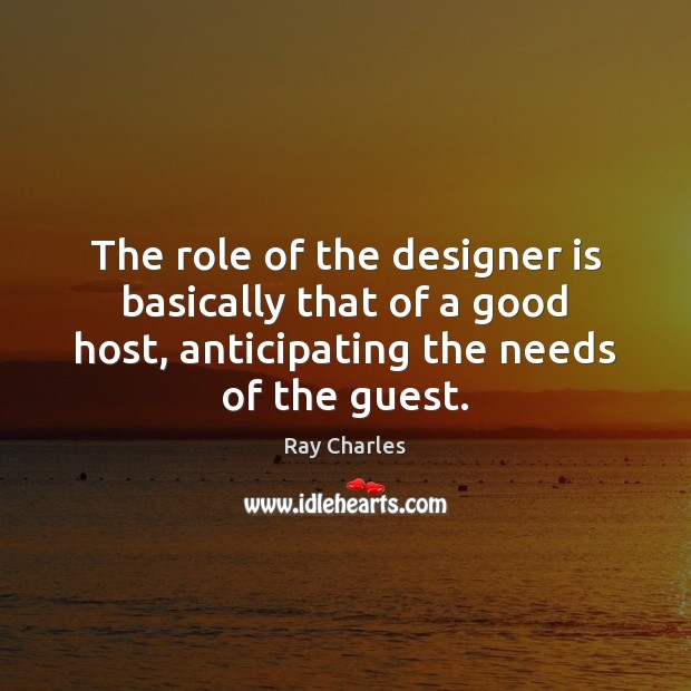 Image, The role of the designer is basically that of a good host,