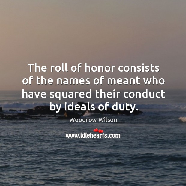 Image, The roll of honor consists of the names of meant who have