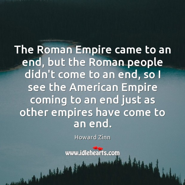 Image, The Roman Empire came to an end, but the Roman people didn't